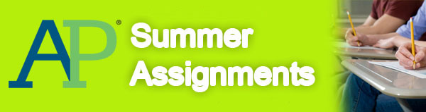 AP Summer Assignments are Here!
