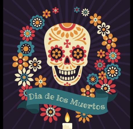 Dia de Los Muertos--Oct 30